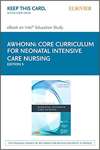 Core Curriculum for Neonatal Intensive Care Nursing - E-Book (Core ...