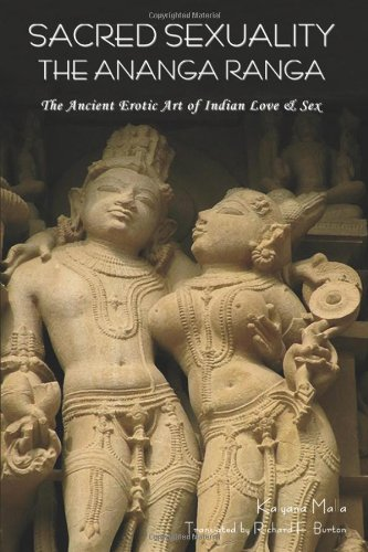 Read Online Sacred Sexuality: The Ananga Ranga or the Ancient Erotic Art of Indian Love & Sex- pdf