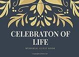 Celebration of Life: Guest Book, Blue & Gold, Classic Memorial Guest Book & Funeral Guest Book, Wake, Condolence Book, Church, Memorial Service (Elite Guest Book)