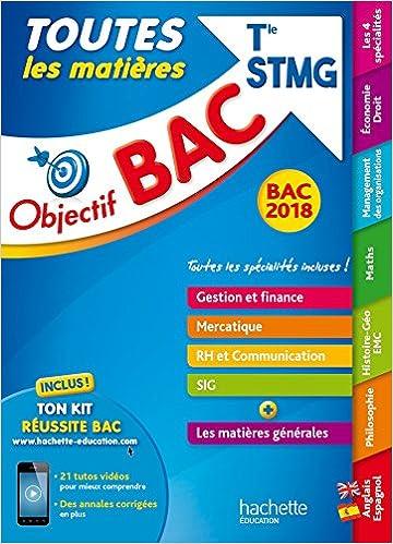 Objectif Bac - Toutes Les Matieres Term STMG Bac 2018 Objectif Bac Toutes les matières: Amazon.es: Collectif: Libros en idiomas extranjeros