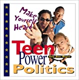 Teen Power Politics, Sara Jane Boyers, 0761313915