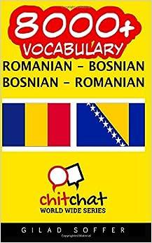 8000+ Romanian - Bosnian Bosnian - Romanian Vocabulary