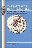 Caesar's War in Alexandria, Gavin Townend, 0865162190