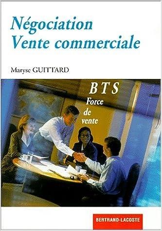 Livres gratuits Négociation, vente commerciale : BTS force de vente epub pdf