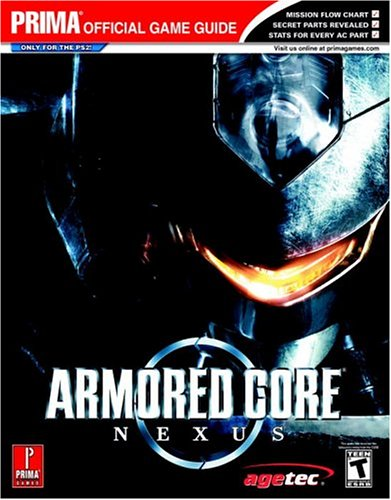 Armored Core: Nexus (Prima Official Game Guide)