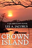 Crown Island, Lee A. Jacobus, 0980189454