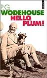Hello, Plum ! par Wodehouse