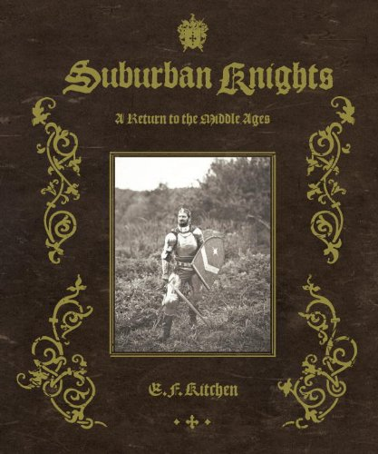 Medieval Film Costumes (Suburban Knights: A Return to the Middle Ages)
