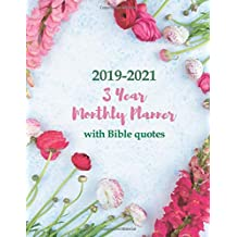 2019-2021 3 Year Monthly Planner with Bible quotes: Large Schedule Organizer for Christian Women & Men | 3 Years Agenda, One Month & One Bible Verse Per Page Diary, Letter Sized: 8.5 x 11 inch; 21.59 x 27.94 cm