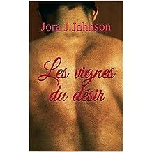 Les vignes du désir (Marcus et Paul t. 1) (French Edition)