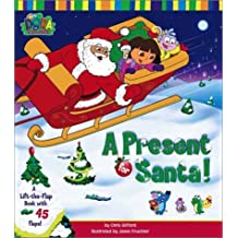 A Present for Santa!: A Lift-the-Flap Book with 45 Flaps!