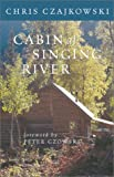 Cabin at Singing River, Chris Czajkowski, 1551924633