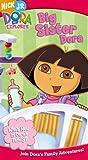 Dora the Explorer: Big Sister Dora [VHS]