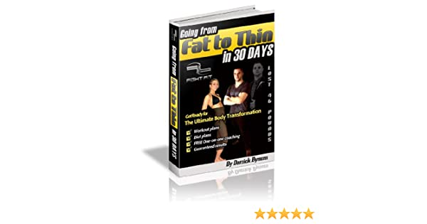 Going from fat to thin in 30 days kindle edition by darrick bynum going from fat to thin in 30 days kindle edition by darrick bynum health fitness dieting kindle ebooks amazon fandeluxe Gallery