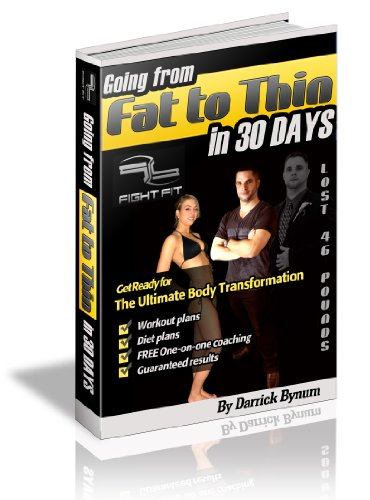 Going from fat to thin in 30 days kindle edition by darrick bynum going from fat to thin in 30 days by bynum darrick fandeluxe Gallery