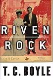 Riven Rock, T. C. Boyle, 0670878812