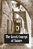 The Greek Concept of Nature, Gerard Naddaf, 0791463745