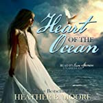 Heart of the Ocean | Heather B. Moore,H. B. Moore