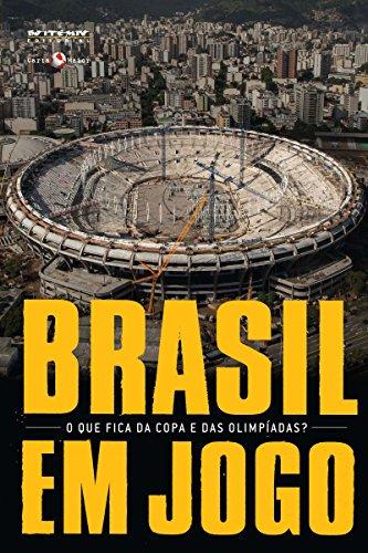 Brasil em jogo: O que fica da Copa e das Olimpíadas? (Coleção Tinta Vermelha) (Portuguese Edition)