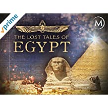 The Lost Tales of Egypt