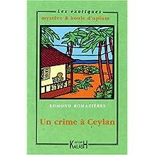 Un Crime à Ceylan