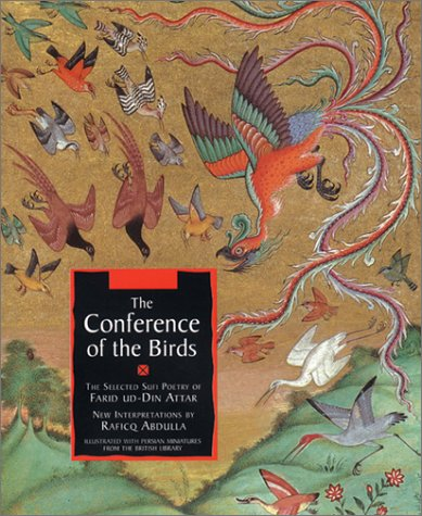The Conference of the Birds: The Selected Sufi Poetry of Farid Ud-Din Attar