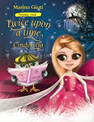 Twice Upon A Time, Cinderella: Fairytales Retold (Volume 2)