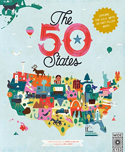 The 50 States: Explore the U.S.A. with 50 fact-filled maps! (Kids For Maps)