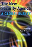 New Security Agenda : A Global Survey, Stares, Paul B., 4889070141