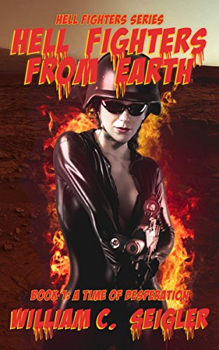 Hell Fighters From Earth (Hell Fighter Series Book 1)