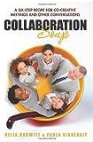 Collaboration Soup, Delia Horwitz and Paula Vigneault, 1449907679