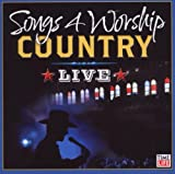 Songs 4 Worship: Country Live
