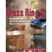 Brass ring 2: English for career-related communication