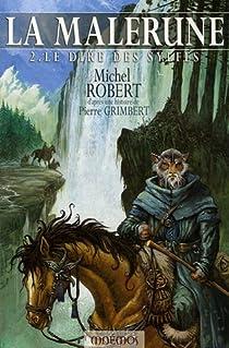 La Malerune, tome 2 : Le dire des Sylfes par Robert (III)