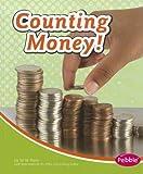 Counting Money!, M. W. Penn, 1429678755
