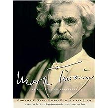 Mark Twain: An Illustrated Biography