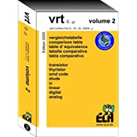 VRT 0- µ Volume 2: Vergleichstabelle für Transistoren, Dioden, Thyristoren und ICs der Typenbezeichnungen 0.1N.2.2S.µ. Fünfspraching - Band 2