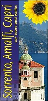 Sorrento, Amalfi Coast and Capri: Car Tours and Walks (Landscapes)