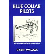 Blue collar pilots