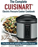 The Complete Cuisinart Electric Pressure Cooker Cookbook
