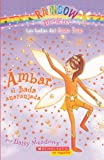 Ambar El Hada Anaranjada (Amber The Orange Fairy) (Turtleback School & Library Binding Edition) (Rainbow Magic: Las Hadas del Arco Iris) (Spanish Edition)