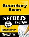 Secretary Exam Secrets Study Guide: Secretary Test Review for the Civil Service Secretary Exam (Mometrix Test Preparation)