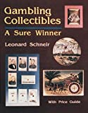 img - for Gambling Collectibles a Sure Winner book / textbook / text book