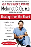 : Healing from the Heart: A Leading Surgeon Combines Eastern and Western Traditions to Create the Medicine of the Future