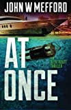 img - for AT Once (An Alex Troutt Thriller, Book 3) book / textbook / text book