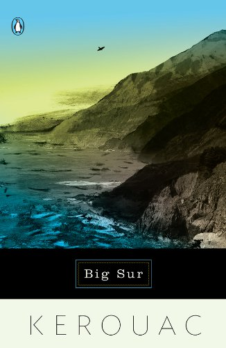Big Sur (Penguin Ink) (First Edition On The Road Jack Kerouac)