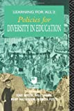 Policies for Diversity in Education (Learning for All), , 0415071852