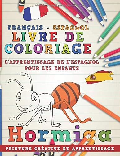 Livre de coloriage: Français - Espagnol I L'apprentissage de l'espagnol pour les enfants I Peinture créative et apprentissage (Apprendre une langue) por nerdMediaFR