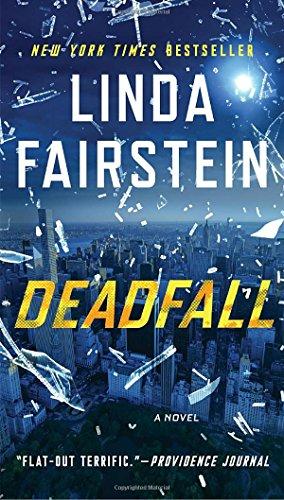Deadfall: A Novel (An Alexandra Cooper Novel)