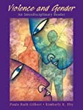 img - for Violence and Gender: An Interdisciplinary Reader by Paula Ruth Gilbert (2003-04-24) book / textbook / text book